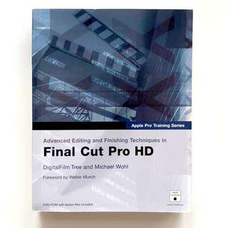 Advanced Editing and Finishing Techniques in Final Cut Pro HD