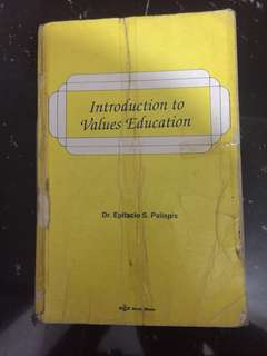 Introduction to Values Education by Epitacio S. Palispis