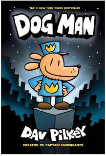 Dog Man #1 by Dav Pilkey