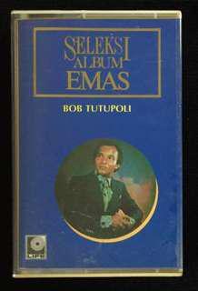 BOB TUTUPOLI - Seleksi Album Emas 1991 Life Record Cassette