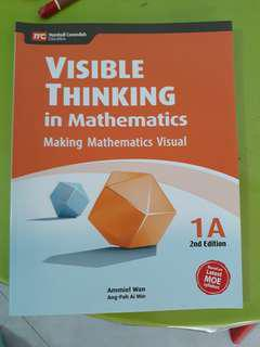 Primary 1 - Visible Thinking in Mathematics Making Mathematics Visual 1A (2nd Edition)