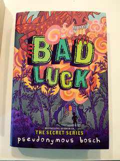 🚚 Bad Luck by Pseudonymous Bosch (Hard cover)