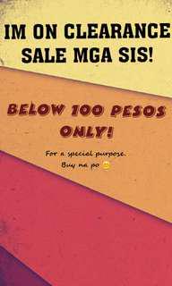 Clearance Sale! Below 100 pesos. Buy na!