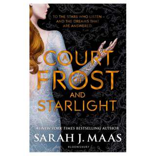 A COURT OF FROST & STARLIGHT (by Sarah J Maas)