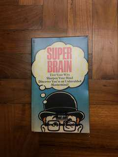 Superbrain: 100 games, puzzles and mental challenges for the super-intelligent