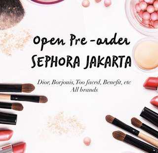 OPEN PO SEPHORA JAKARTA