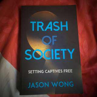 Trash of Society