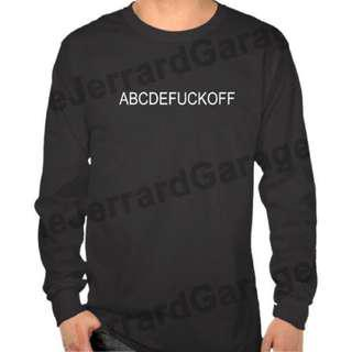 ABCDEFUCK OFF Long Sleeve T-Shirt