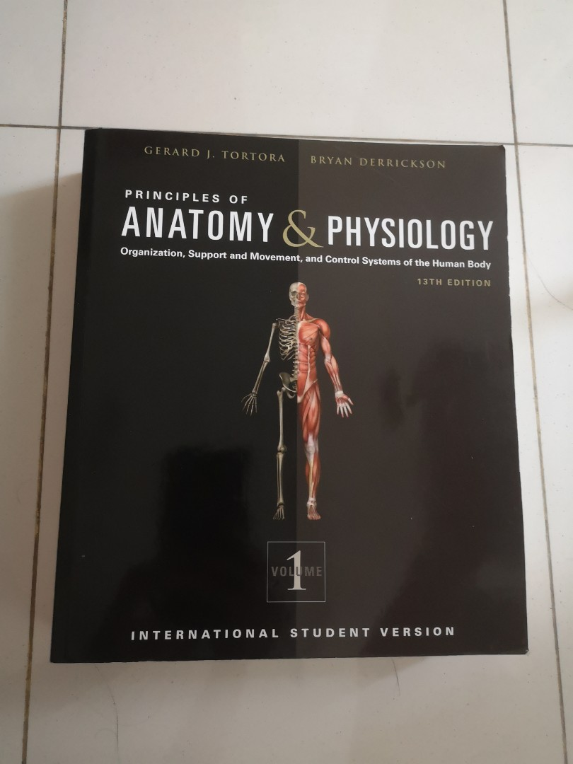 Principles of anatomy and physiology by Gerard J Tortora and Bryan ...