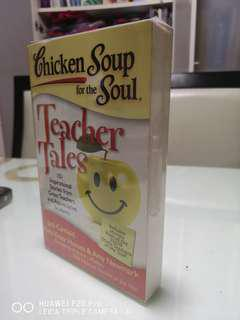 Chicken Soup For The Soul Teacher Tales - Jack Canfield, Mark Victor Hansen & Amy Newmark