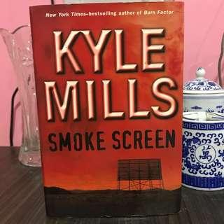 """Kyle Mills """"Smoke Screen"""""""