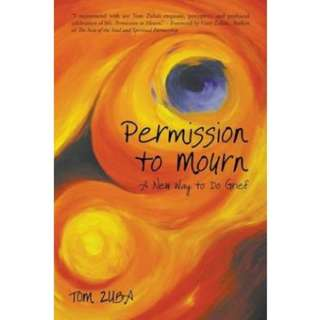 🚚 [PRE-ORDER] Permission to Mourn: A New Way to Do Grief by Tom Zuba