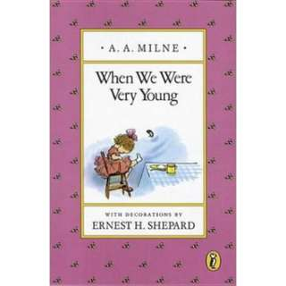 🚚 [PRE-ORDER] When We Were Very Young by A. A. Milne (A WINNIE-THE-POOH COLLECTION)