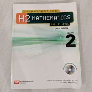 A Comprehensive Guide H2 Mathematics For A Level. Second Edition. Volume 2.