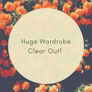 Huge wardrobe clear out!
