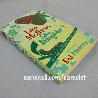 Like mother Like daughter by Bel Mooney - English Novel - Novel Bahasa Inggris  - Novel Fiksi - Preloved import novel