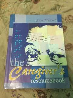 The Caregiver's Resource Book