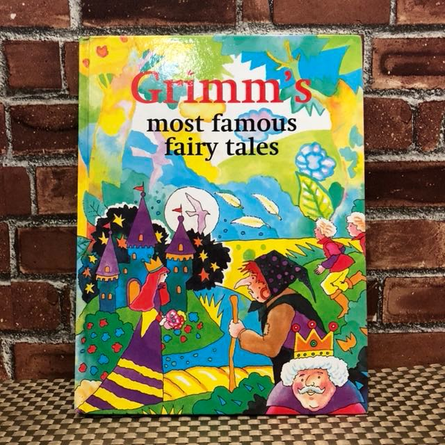 Grimm's Most Famous Fairy Tales