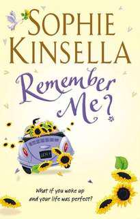 Sophie Kinsella - Remember Me?