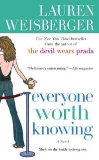Everyone Worth Knowing - Lauren Weiberger