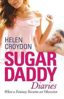 Sugar Daddy Diaries - Helen Croydon