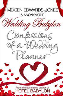 Confessions of a Wedding Planner - Imogen Edwards
