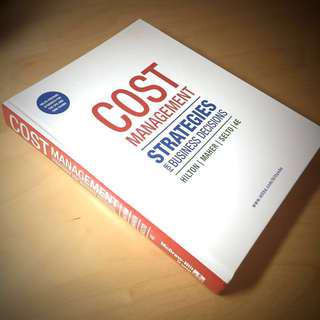Cost Management: Strategies for Business Decisions - 4th Ed.
