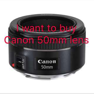 🎀Looking for Canon 50mm lens🎀