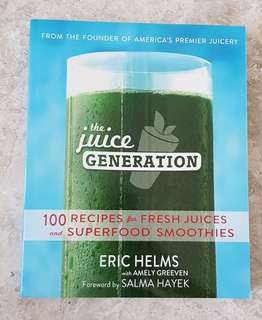The Juice Generation by Eric Helms (Glossy Full Colour)
