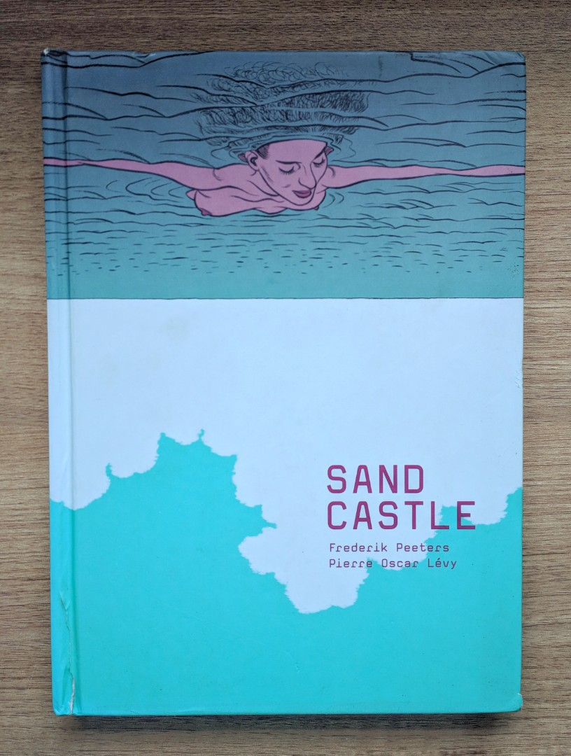 Sandcastle by Frederik Peeters & Pierre Oscar Lévy (Graphic Novel ...