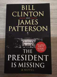 🚚 The President is missing by James Patterson and Bill Clinton