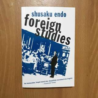 Foreign Studies by Shusaku Endo