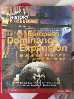 All About History - Unit 1 European Dominance & Expansion in the Southeast Asia in the late 19th century