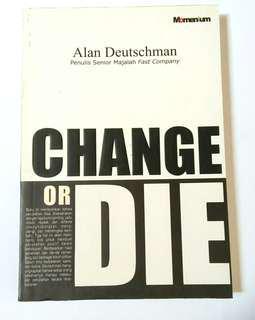 Change or Die - Alan Deutschman