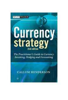 Currency Strategy: The Practitioner's Guide to Currency Investing, Hedging and Forecasting 2nd Edition