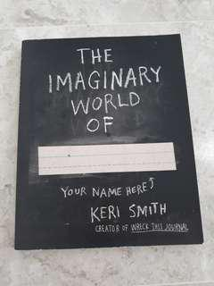 The imaginary world of by keri smith