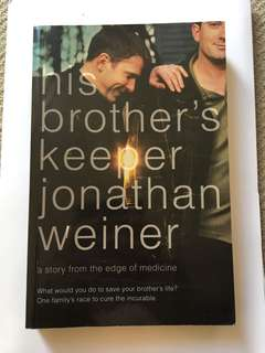 His brother' keeper by Jonathan Weiner