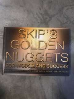 🚚 SKIP'S GOLDEN NUGGETS. FOR WISDOM AND SUCCESS