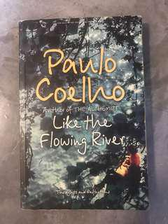 🚚 LIKE THE FLOWING RIVER by Paulo Coelho