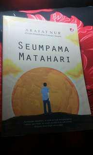 Novel Arafat Nur - Seumpam Matahari