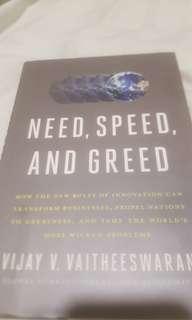 🚚 Need, Speed and Greed by Vijay V. Vaitheeswaran