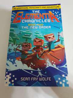 The Element is Chronicles Book Two: The New Order