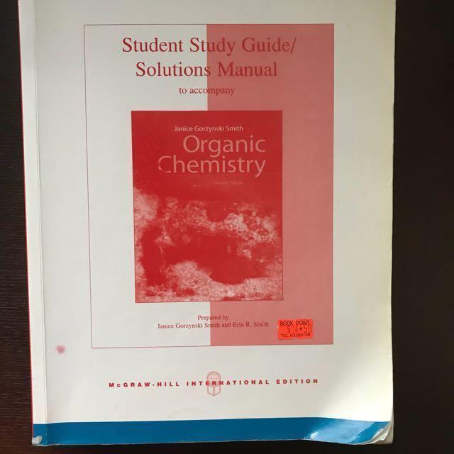 Student Study Guide Solutions Manual To Accompany Organic Chemistry By Janice Gorzynski Smith 2nd Edition
