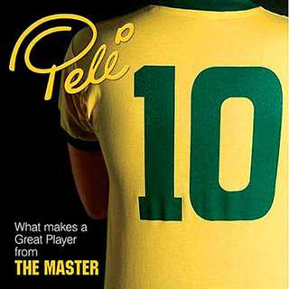Pelé 10 - What Makes a Great Player from the Master - Pele Brazil Football New book