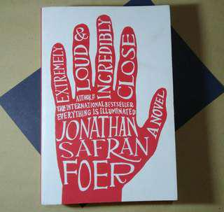 NOVEL EXTREMELY LOUD INCREDIBLY CLOSE Jonathan Safran Foer