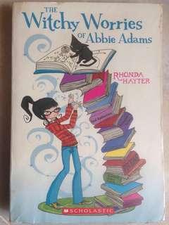 The Witchy Worries of Abbie Adams by Rhonda Hayter