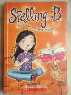 Spelling B and the Missing Magic by Lexi Connor