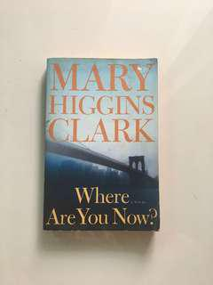 Mary Higgins Clark - Where Are You Now?