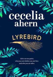 Lyrebird by Cecilia Ahern