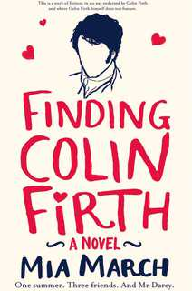Finding Colin Firth by Mia March